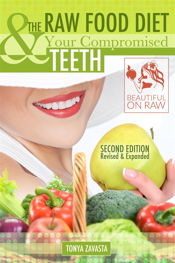 Cover of the ebook The Raw Food Diet and Your Compromised Teeth