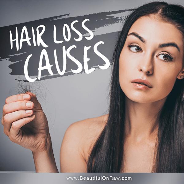 Hair Loss Causes | Beautiful on Raw
