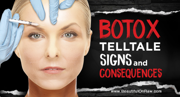 Botox   Signs and Consequences | Beautiful on Raw