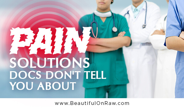 Pain Solutions Docs Don't Tell You About